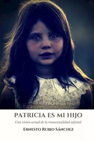 Patricia Es Mi Hijo.
