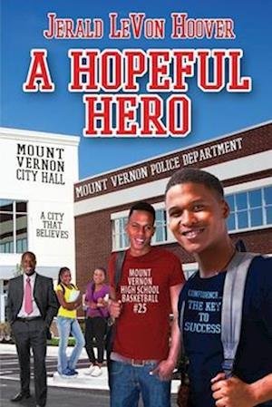 A Hopeful Hero