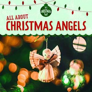 All about Christmas Angels