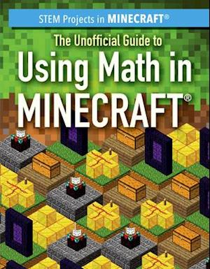 The Unofficial Guide to Using Math in Minecraft(r)