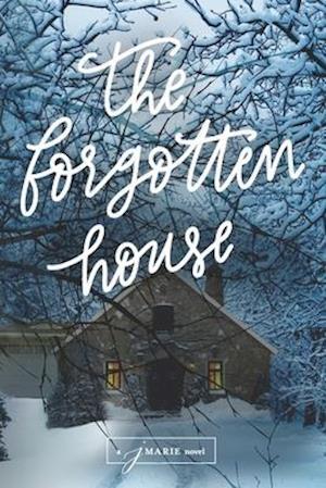 The Forgotten House