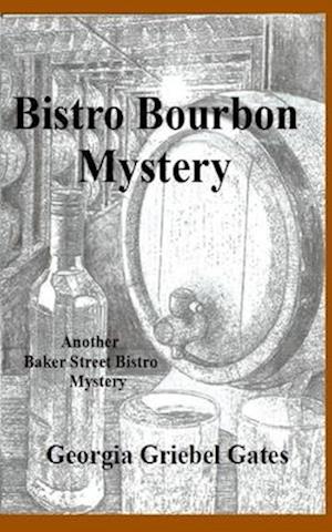 Bistro Bourbon Mystery