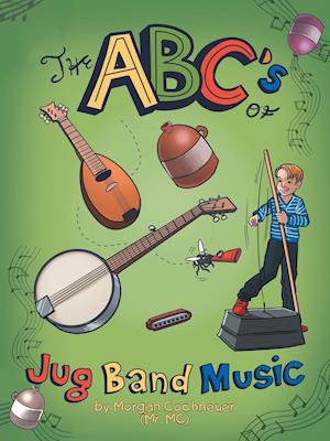 The Abc's of Jug Band Music