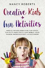 Creative Kids + Fun Activities