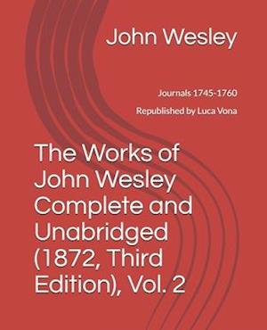The Works of John Wesley, Complete and Unabridged (1872, Third Edition), Vol. 2