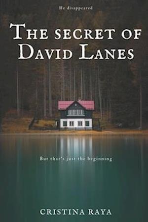 The secret of David Lanes