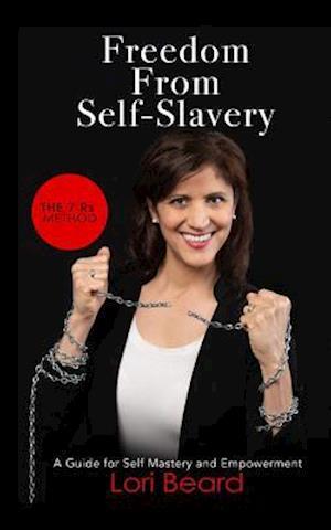Freedom from Self-Slavery