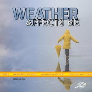Weather Affects Me