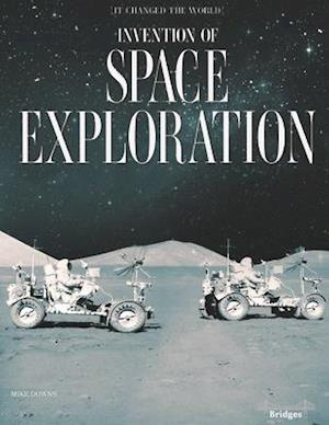 Invention of Space Exploration