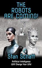 THE ROBOTS ARE COMING!