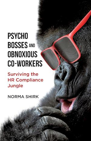 Psycho Bosses and Obnoxious Co-Workers