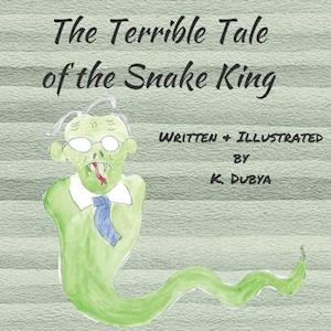 The Terrible Tale of the Snake King