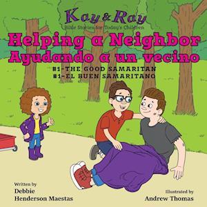 Helping a Neighbor/Ayudando a un vecino
