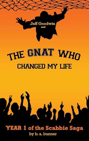Jeff Goodwin and The Gnat Who Changed My Life