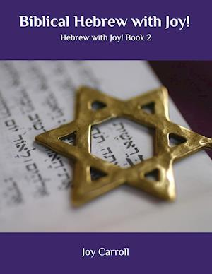 Biblical Hebrew with Joy!