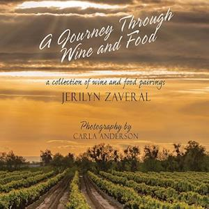 A Journey Through Wine and Food