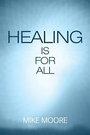Healing Is for All