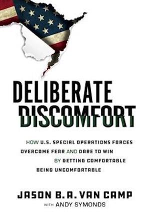 Deliberate Discomfort