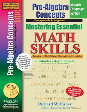 Pre-Algebra Concepts, Mastering Essential Math Skills Spanish Language Version