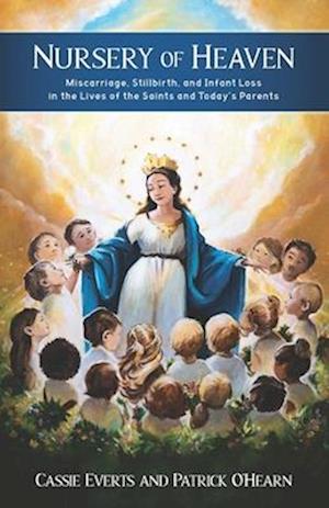 Nursery of Heaven