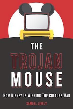 The Trojan Mouse