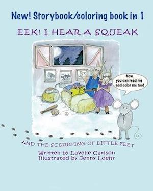 EEK! I Hear a Squeak - Coloring book