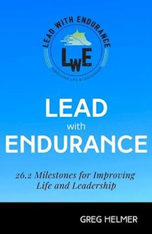 Lead with Endurance
