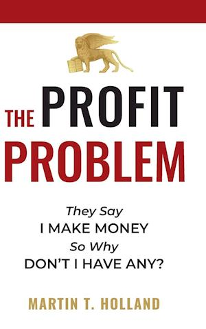 The Profit Problem
