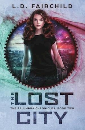 The Lost City: The Palumbra Chronicles: Book Two