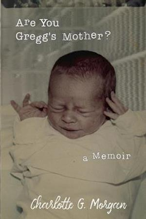 Are You Gregg's Mother?