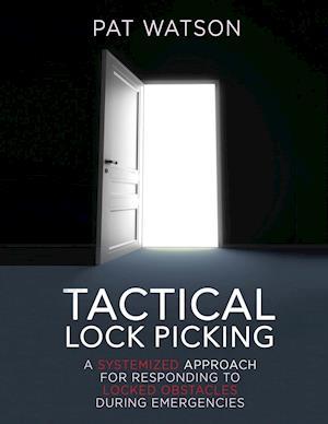 Tactical Lock Picking