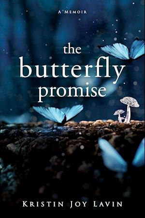 The Butterfly Promise