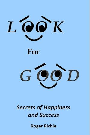 Look For Good