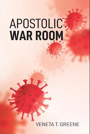 APOSTOLIC WAR ROOM