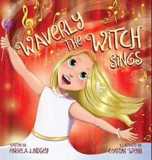 Waverly the Witch Sings