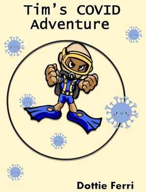 Tim's COVID Adventure