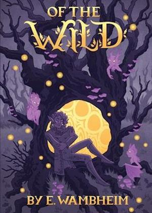 Of the Wild