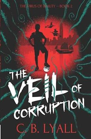 The Veil of Corruption
