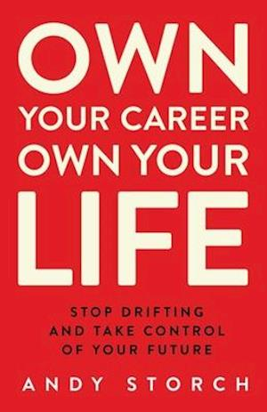 Own Your Career Own Your Life
