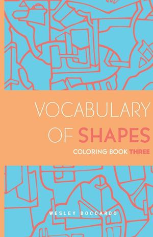 Vocabulary of Shapes Coloring Book Three