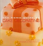 Home Guide to Cake Decorating af Jane Price