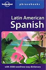 Latin American Spanish (Lonely Planet Phrasebook)