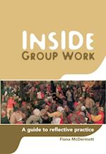 Inside Group Work af Fiona McDermott