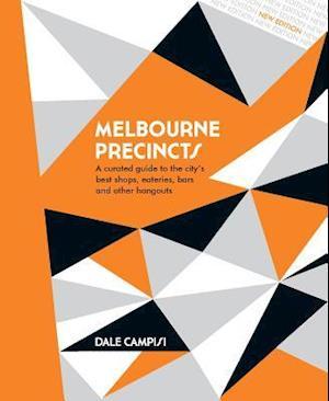 Bog, hardback Melbourne Precincts af Dale Campisi