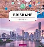 Brisbane in Photos (In Photos)