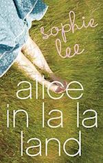 Alice in La La Land af Sophie Lee