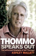 Thommo Speaks Out