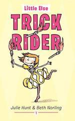 Trick Rider (Little Else)