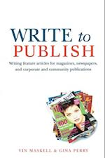 Write to Publish af Gina Perry, Vin Maskell