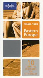 Small Talk Eastern Europe (Lonely Planet Fast Talk)